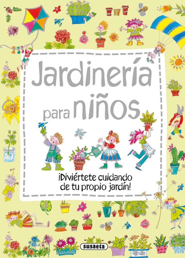 Creamos un huerto libros colorin colorado - Libros sobre jardineria ...