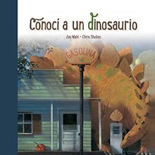 Conocí-a-un-dinosaurio-Jan-Wahl-Chris-Sheban