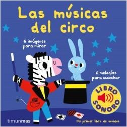 portada_las-musicas-del-circo-mi-primer-libro-de-sonidos_marion-billet_201906301000